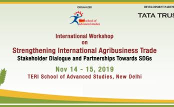 Delhi to host international workshop on Strengthening International Agribusiness Trade