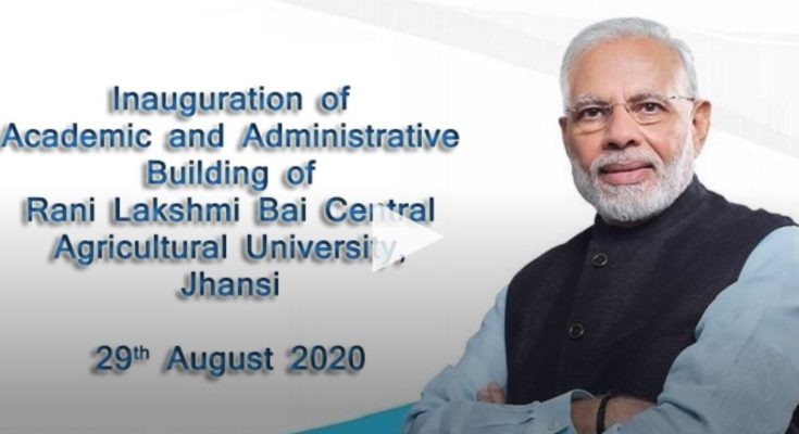 PM to inaugurate RLB Central Agricultural University, Jhansi campus tomorrow